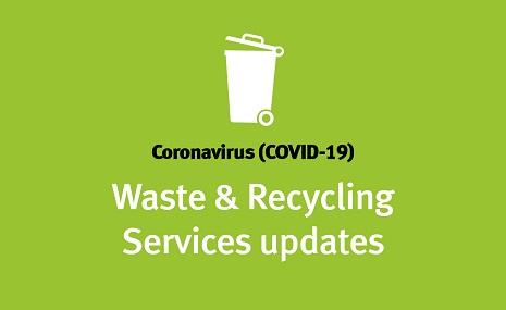 Waste and Recycling  - coronavirus faq